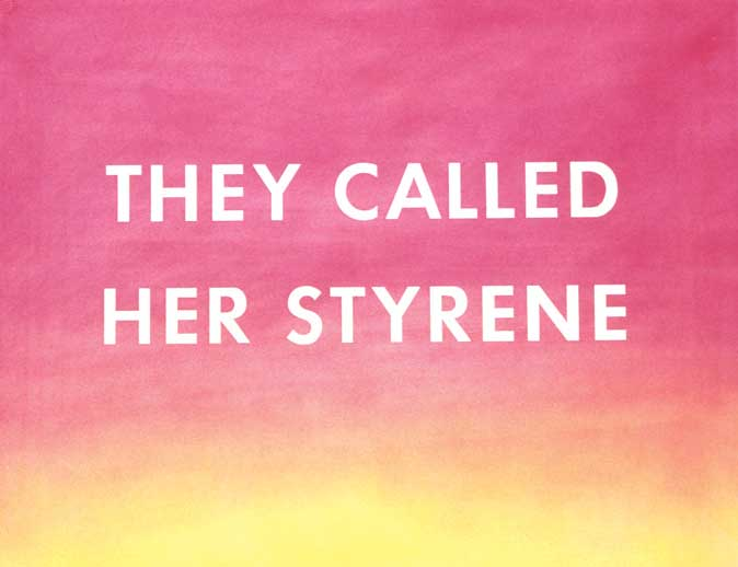 They-Called-Her-Styrene